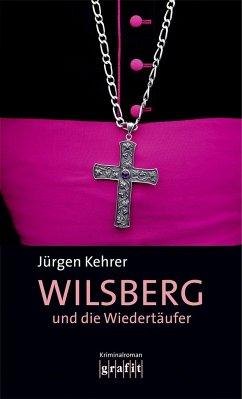 Wilsberg und die Wiedertäufer / Wilsberg Bd.5