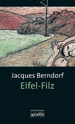 Eifel-Filz / Siggi Baumeister Bd.5 - Berndorf, Jacques