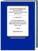 Von der Reichsgründungszeit bis zur Kaiserlichen Sozialbotschaft 1867-1881 / Quellensammlung zur Geschichte der deutschen Sozialpolitik 1867 bis 1914 Abt.1, Bd.1