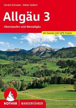 Allgäu 3 - Seibert, Dieter; Schwabe, Gerald