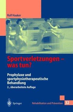 Sportverletzungen - was tun? - Haaker, Rolf