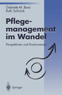 Pflegemanagement im Wandel - Borsi, Gabriele M.; Schröck, Ruth
