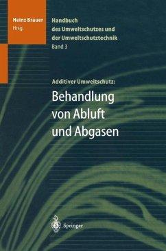Handbuch des Umweltschutzes und der Umweltschutztechnik - Brauer