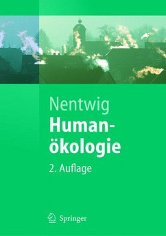 Humanökologie - Nentwig, Wolfgang