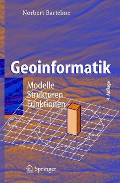Geoinformatik - Bartelme, Norbert