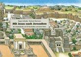 Mit Jesus nach Jerusalem