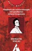 Handbuch der Schmerztherapie mit spezifischen Infrarot-Frequenzen