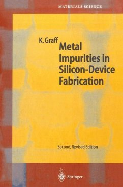 Metal Impurities in Silicon-Device Fabrication - Graff, Klaus