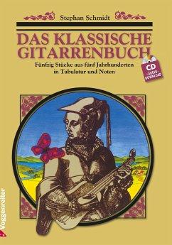 Das klassische Gitarrenbuch, m. CD-Audio