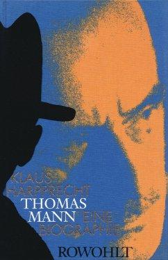 Thomas Mann - Harpprecht, Klaus