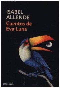 Cuentos de Eva Luna - Allende, Isabel