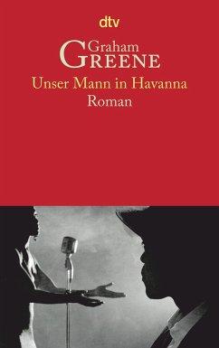 Unser Mann in Havanna - Greene, Graham