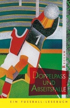 Doppelpaß und Abseitsfalle - Moritz, Rainer (Hrsg.)