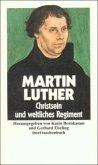 Ausgewählte Schriften IV. Christsein und weltliches Regiment