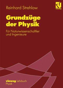 Grundzüge der Physik - Strehlow, Reinhard