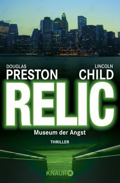 Relic - Museum der Angst / Pendergast Bd.1 - Preston, Douglas; Child, Lincoln