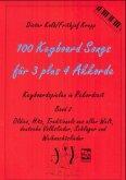 Für 3 plus 4 Akkorde / 100 Keyboard Songs Bd.2