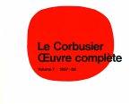 Le Corbusier. Gesamtwerk 7. 1957 - 1965