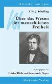 F. W. J. Schelling: Über das Wesen der menschlichen Freiheit