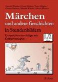 Märchen und andere Geschichten in Stundenbildern 1./2. Klasse