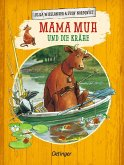 Mama Muh und die Krähe / Mama Muh Bd.3