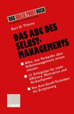 Das ABC des Selbstmanagements - Thieme, Kurt H.