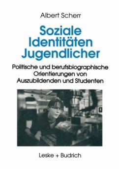 Soziale Identitäten Jugendlicher - Scherr, Albert