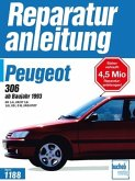 Peugeot 306 ab Baujahr 1993. Benzin- und Dieselmotoren