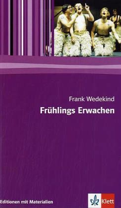 Frühlings Erwachen. Mit Materialien - Wedekind, Frank