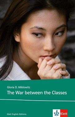 The War Between the Classes - Miklowitz, Gloria D.