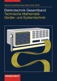 Elektrotechnik Gesamtband. Technische Mathematik. Kommunikationselektronik