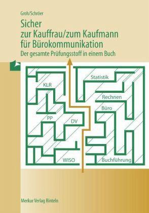 Sicher zur Kauffrau /zum Kaufmann für Bürokommunikation - Groh, Gisbert; Schröer, Volker