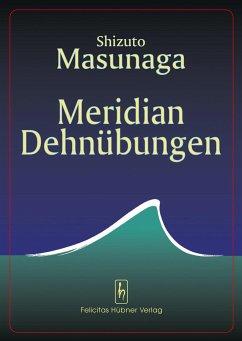 Meridian Dehnübungen - Masunaga, Shitsuto