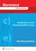 Normtest Hotelfachmann/-frau, Restaurantfachmann/-frau. Abschlußprüfung