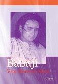 Babaji. Von Herz zu Herz