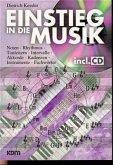 Einstieg in die Musik, m. Audio-CD