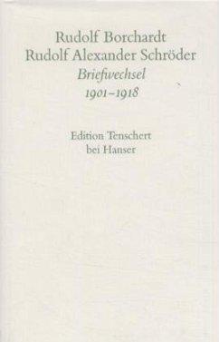 Gesammelte Briefe: 3. Abteilung Band I - Borchardt, Rudolf