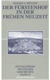 Der Fürstenhof in der Frühen Neuzeit