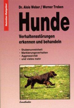 Hunde - Weber, Alois; Treben, Werner