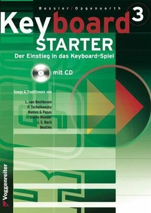 Keyboard-Starter, m. Audio-CD - Opgenoorth, Norbert; Bessler, Jeromy
