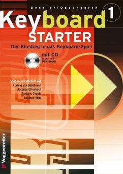 9783802402319 - Opgenoorth, Norbert; Bessler, Jeromy: Keyboard-Starter I. Inkl. CD - Buch