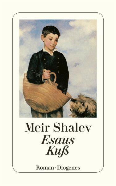 Esaus Kuß - Shalev, Meir