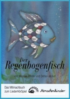 Der Regenbogenfisch, Mitmachbuch zum LiederHörSpiel