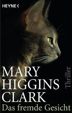Das fremde Gesicht - Clark, Mary Higgins