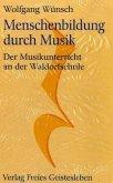 Menschenbildung durch Musik