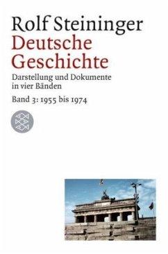 Deutsche Geschichte 3. 1955 bis 1969