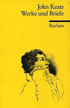 Werke und Briefe - Keats, John