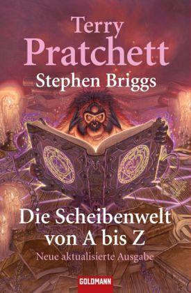 Die Scheibenwelt von A - Z - Pratchett, Terry; Briggs, Stephen