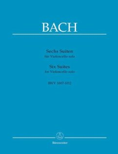 Sechs Suiten für Violoncello solo BWV 1007-1012