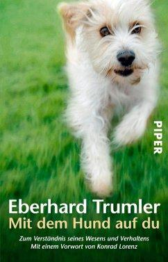 Mit dem Hund auf du - Trumler, Eberhard
